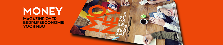 MONEY – magazine over bedrijfseconomie voor hbo